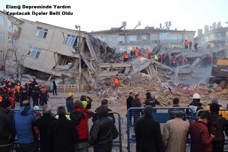 Elazığ Depreminde Yardım Yapılacak İlçeler Belli Oldu